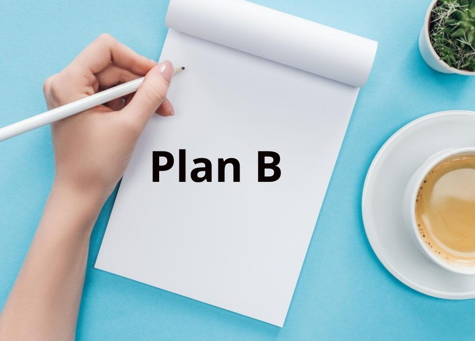 Why You Need Plan B